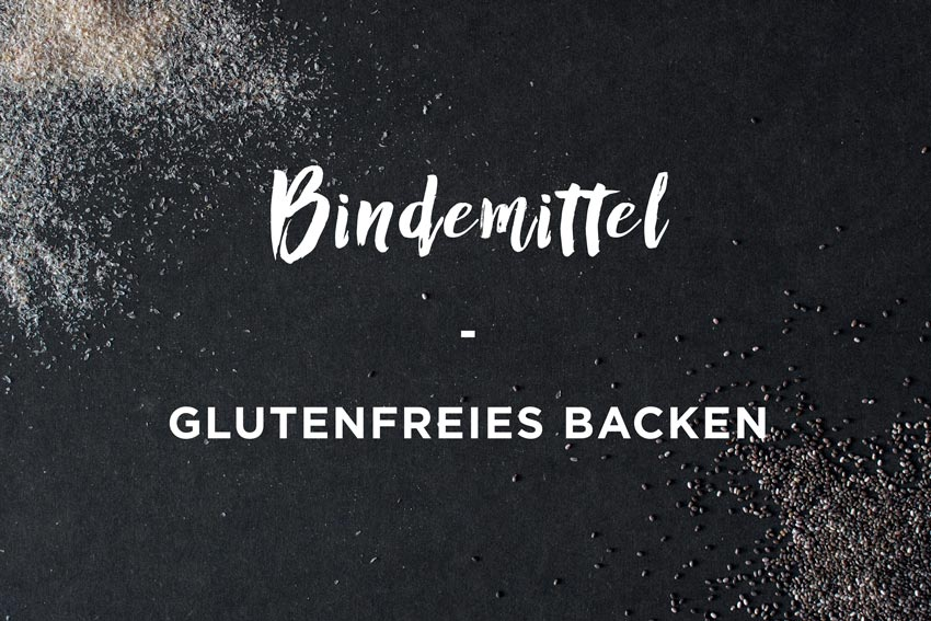 freiknuspern_bindemittel_glutenfreies-backen